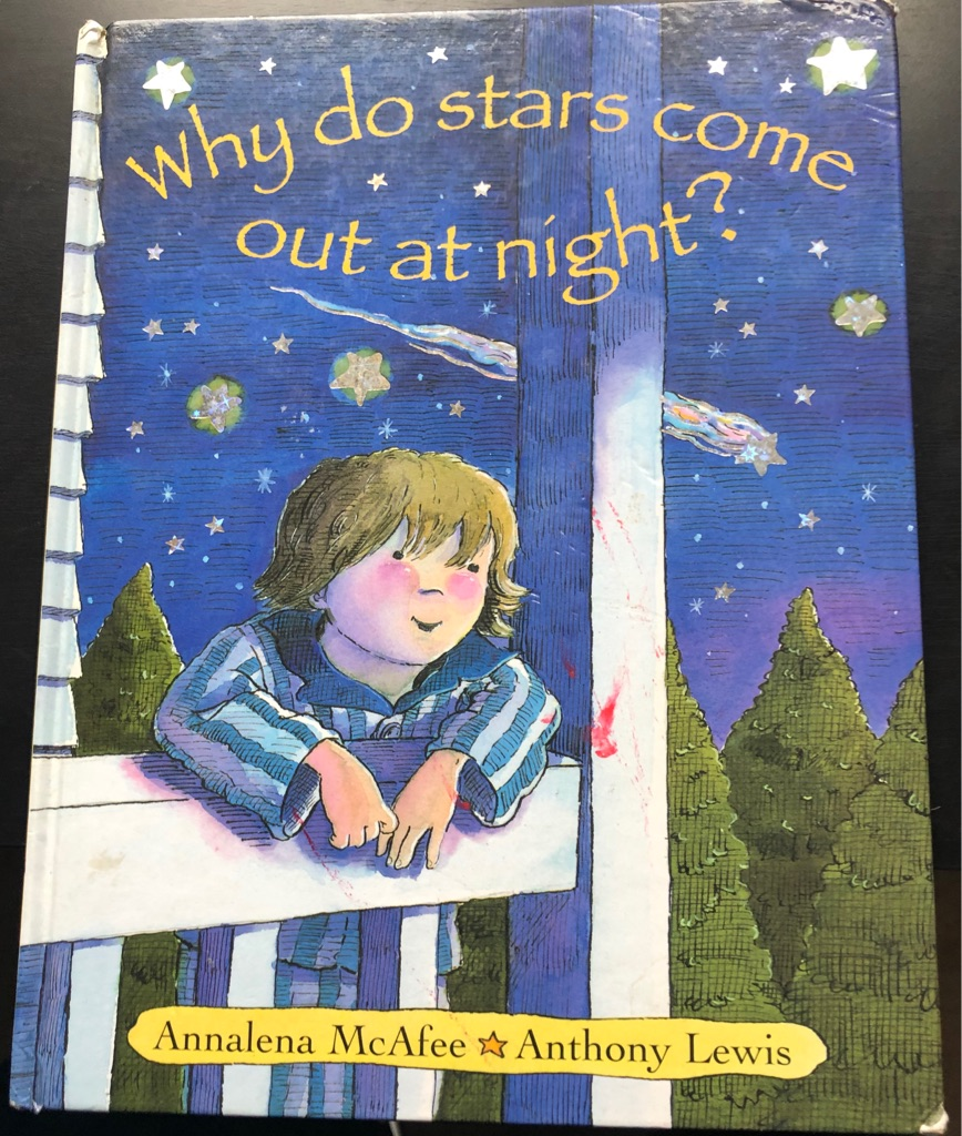 CHILDS WHY DO STARS COME OUT AT NIGHT BOOK