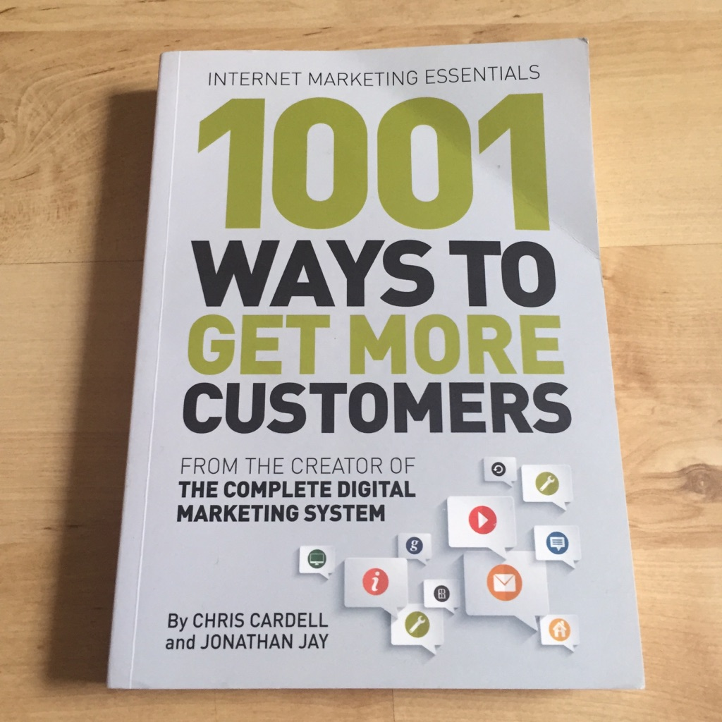 1001 Ways To Get More Customers