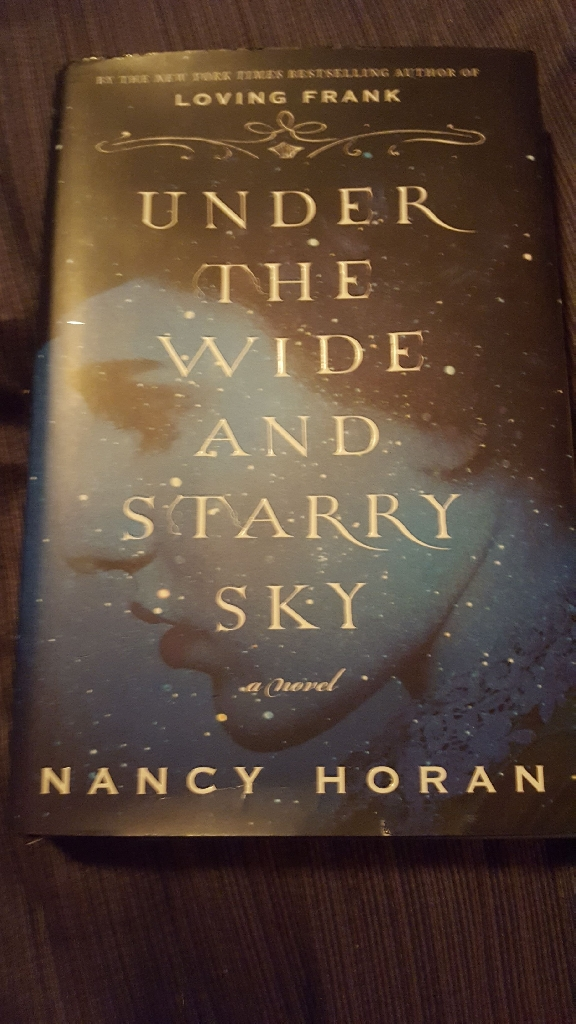 Under The Wide And Starry Sky By Nancy Horan First Edition 2013