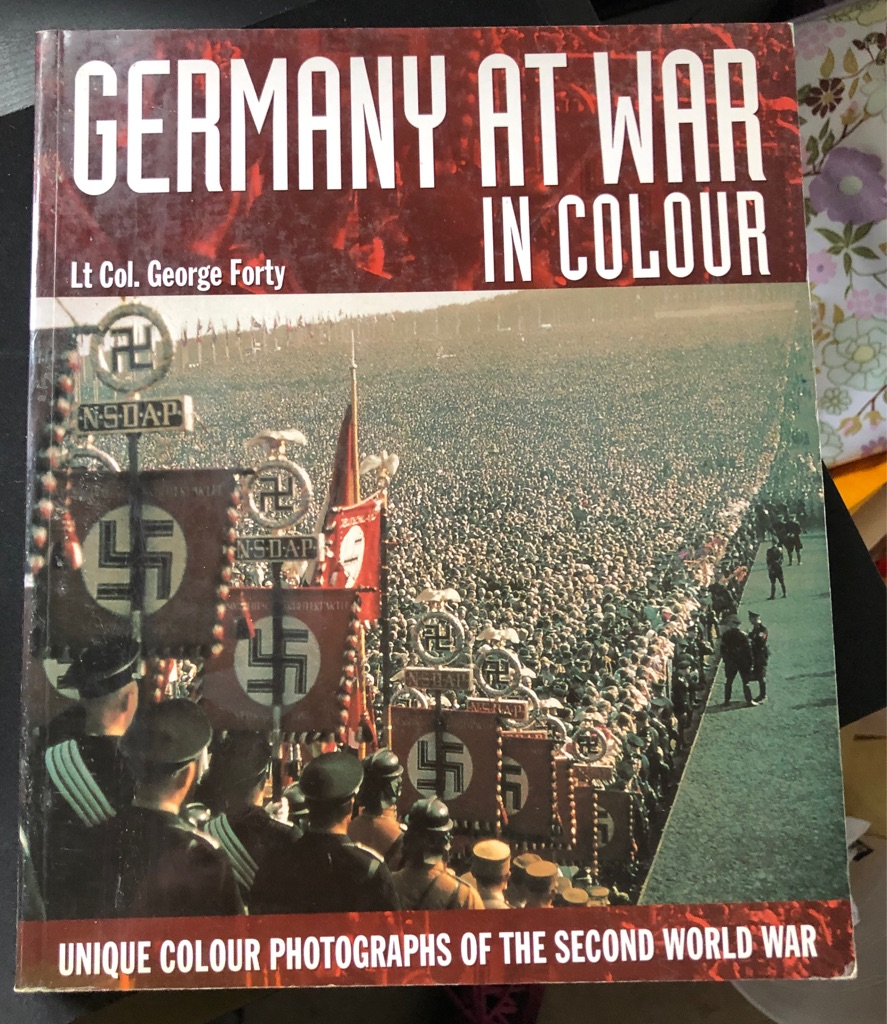 GERMANY AT WAR IN COLOUR BOOK