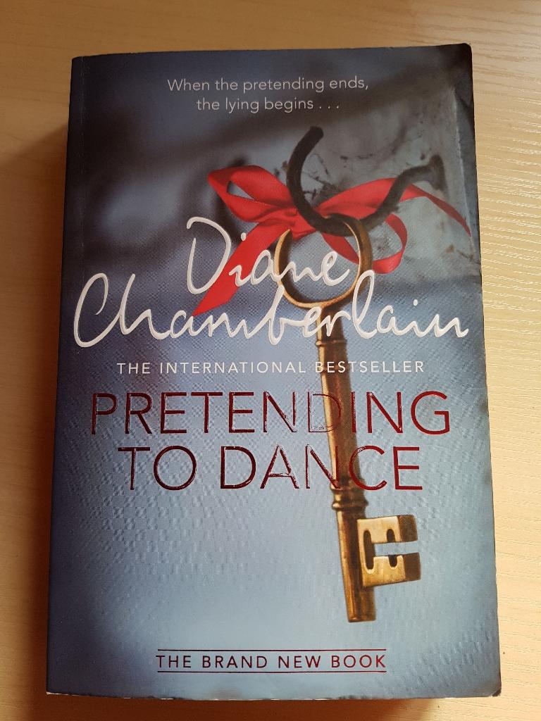 Pretending To Dance by Diane Chamberlain (RRP £7.99)