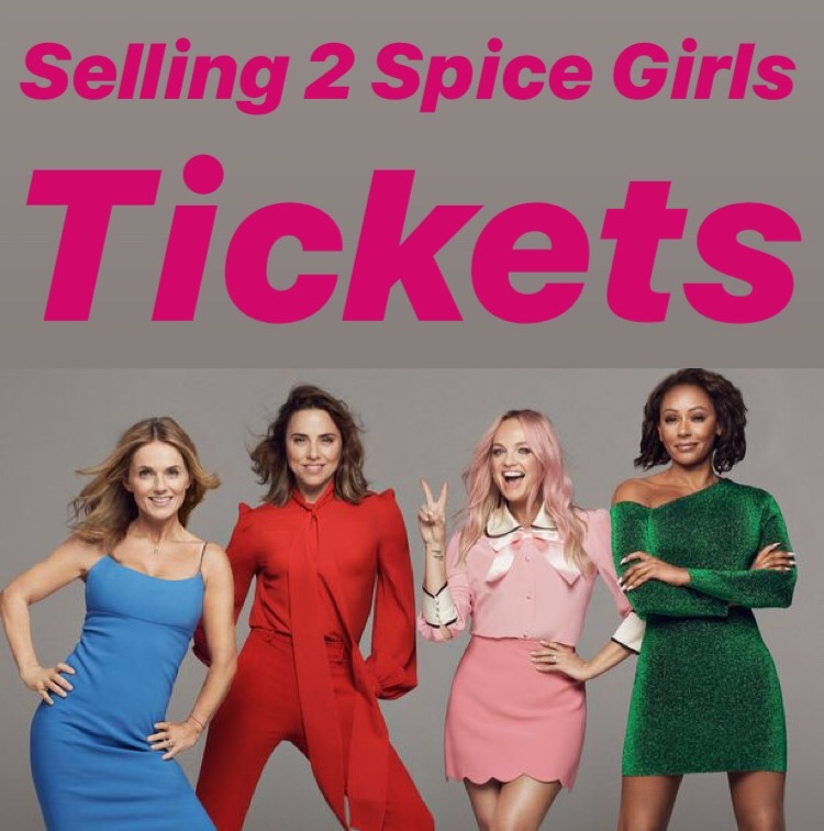 Spice Girls tickets x 2, Ashton Gate, Mon 10th June