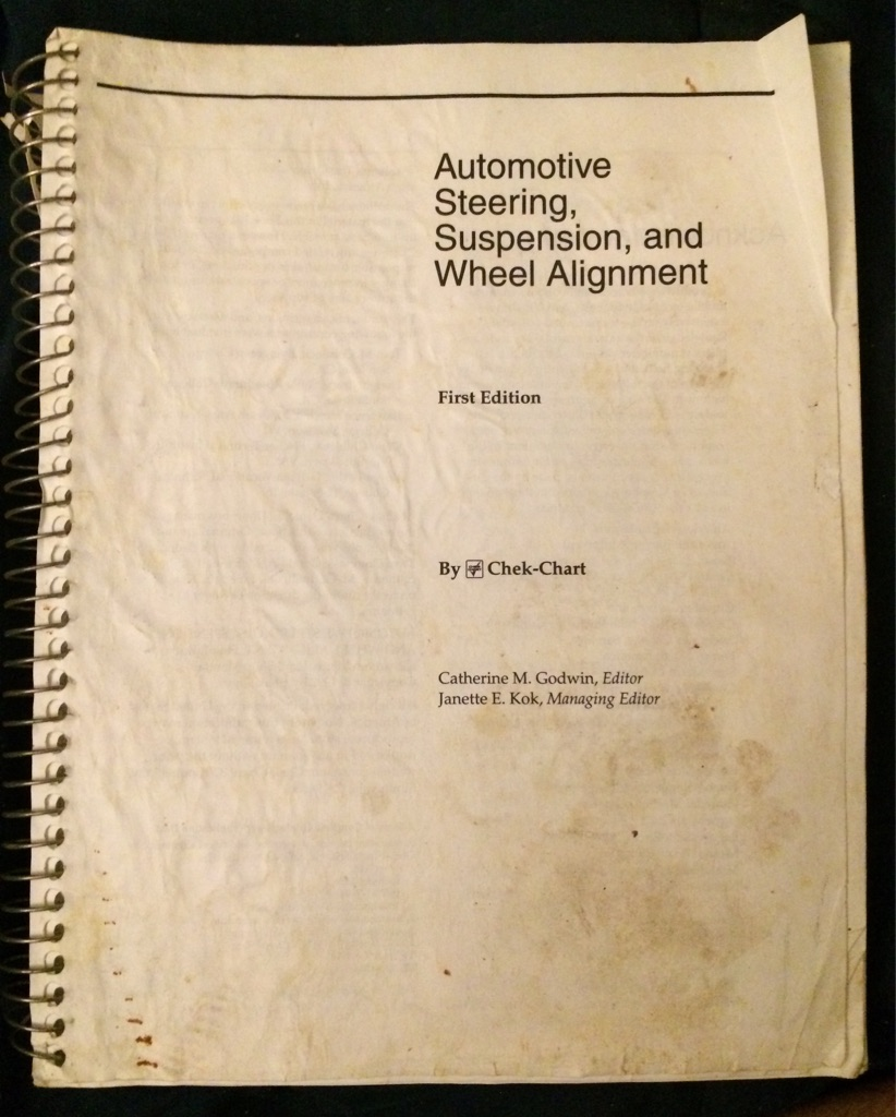 Automotive Steering, Suspension, and Wheel Alignment First Edition 📖