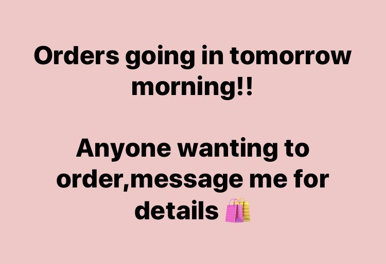 Order going in tomorrow 💖