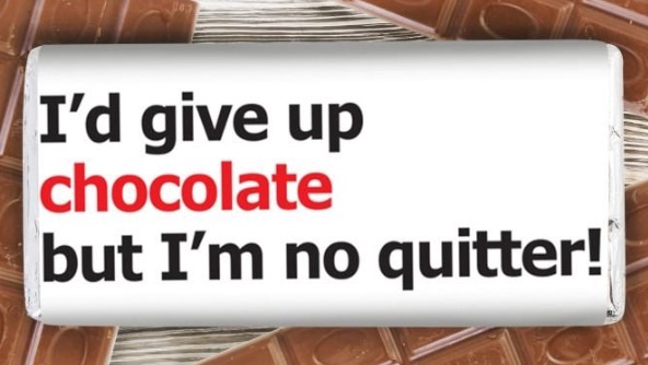 Personalised 'no quitter' chocolate bar