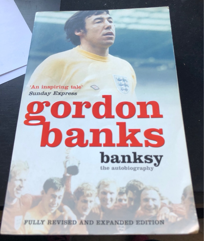 GORDON BANKS BANKSY THE AUTOBIOGRAPHY BOOK