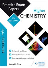 Higher Chemistry Past Papers (Hodder and Gibson).