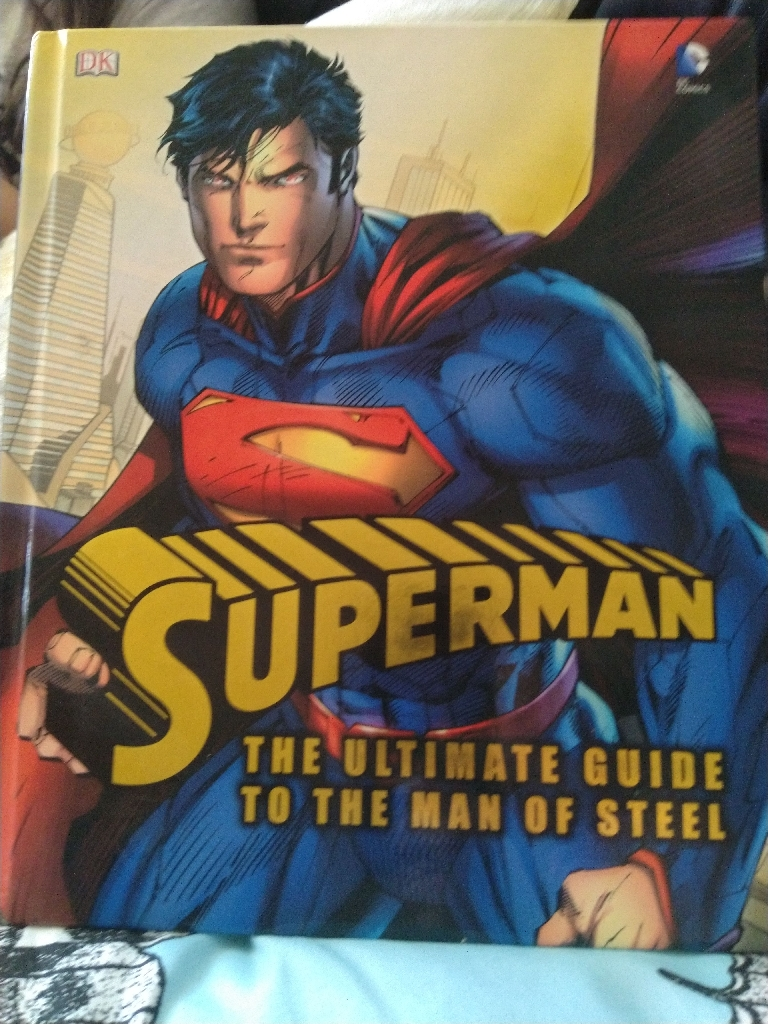 The ultimate guide to the man of steel superman