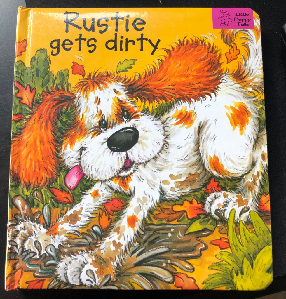 CHILDS RUSTY GETS DIRTY BOOK