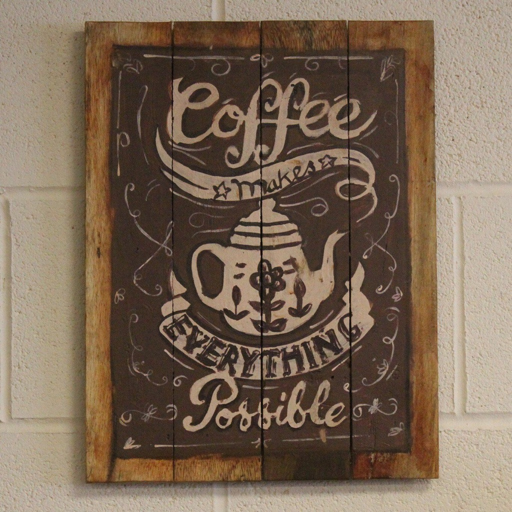 Wooden Coffee Sign 'Everything Possible'
