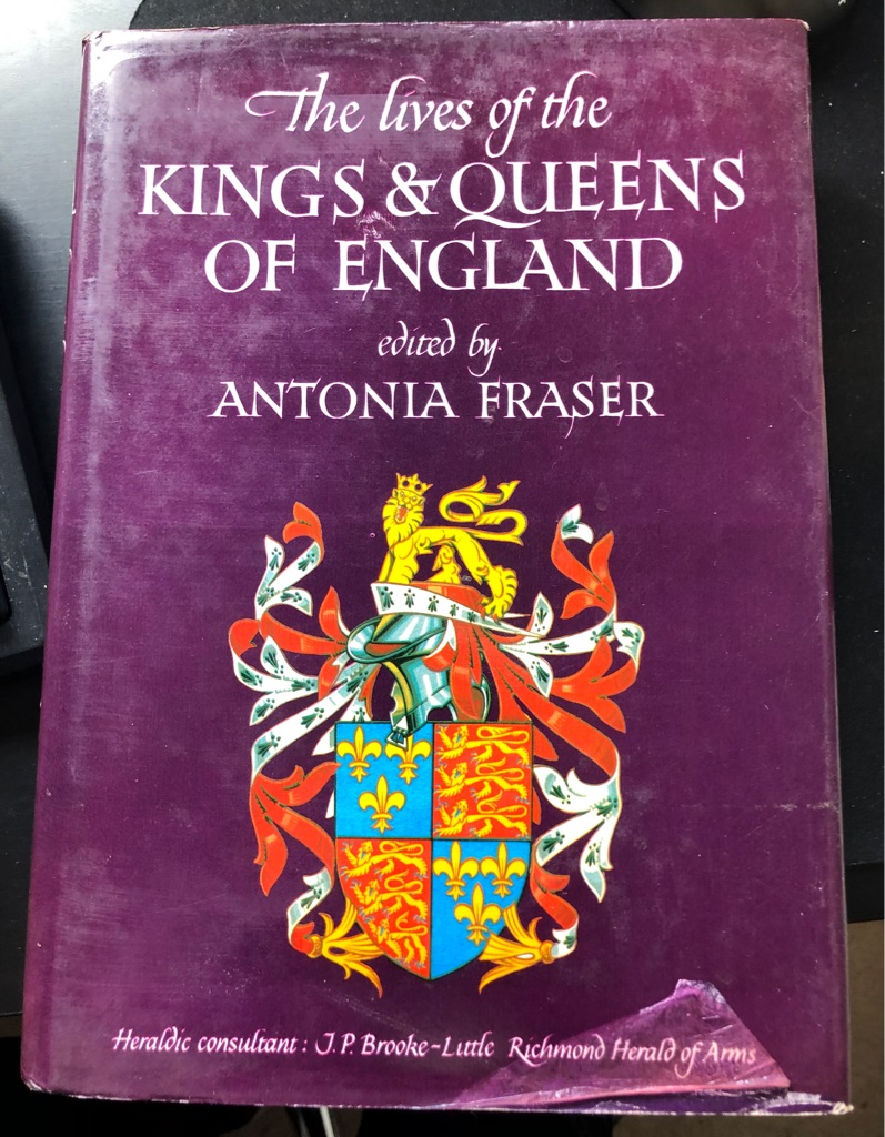 THE LIVES OF THE KINGS AND QUEENS OF ENGLAND BOOK