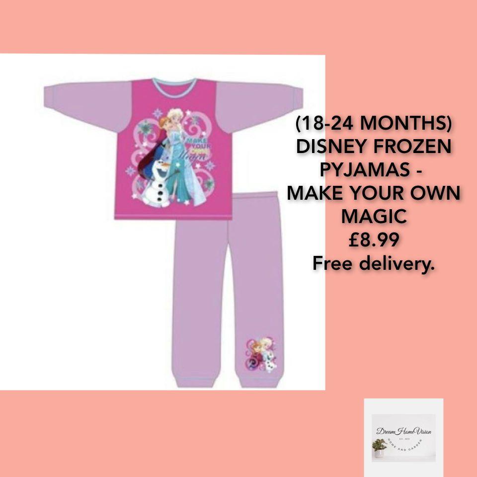 (18-24 MONTHS) DISNEY FROZEN PYJAMAS - MAKE YOUR OWN MAGIC